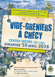 Vide greniers CHECY 10 avril 2016